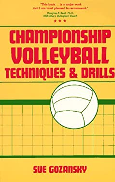 Championship Volleyball Techniques and Drills 9780131276215