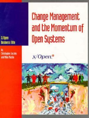 Change Management and the Momentum of Open Systems 9780133534832
