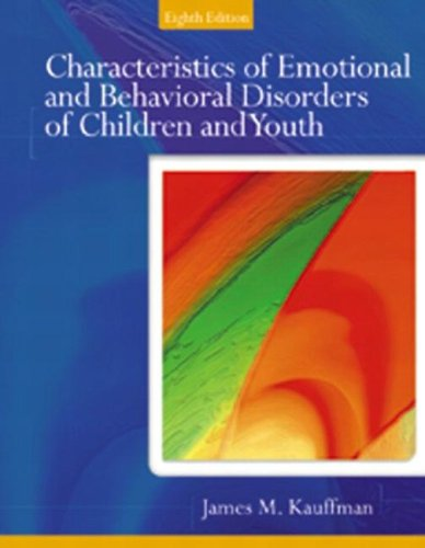 Characteristics of Emotional and Behavioral Disorders of Children and Youth 9780131118171