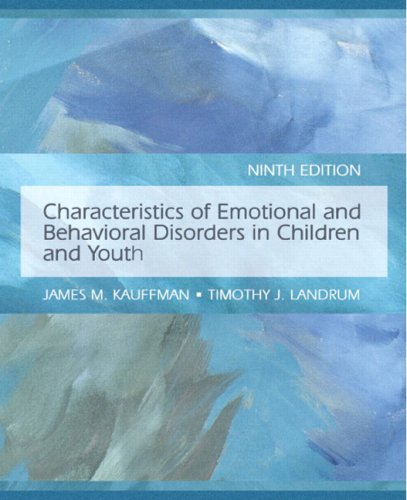 Characteristics of Emotional and Behavioral Disorders of Children and Youth 9780132275149