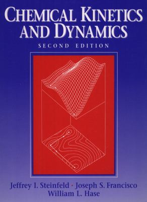 Chemical Kinetics and Dynamics 9780137371235