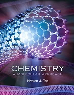 Chemistry: A Molecular Approach 9780131000650