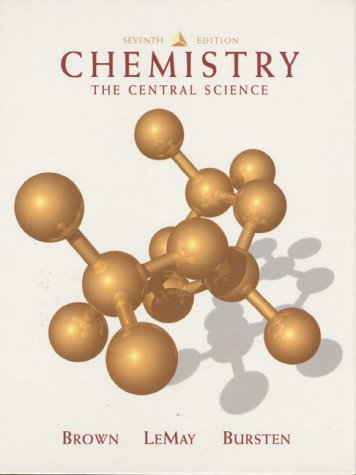 Chemistry: The Central Science - 7th Edition