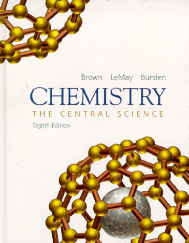 Chemistry: The Central Science - 8th Edition