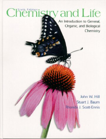 Chemistry and Life: An Introduction to General, Organic and Biological Chemistry 9780130821812