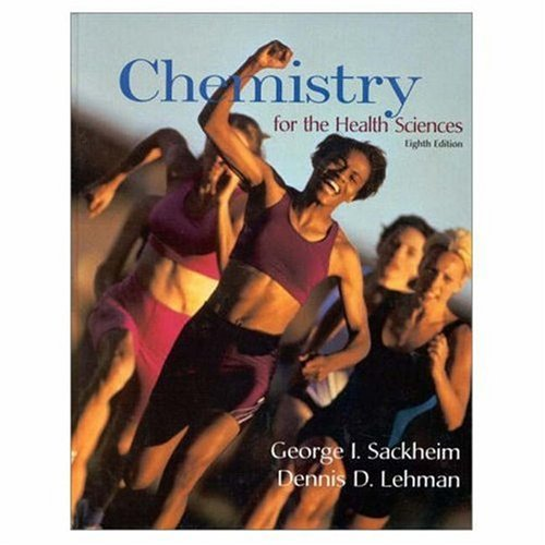 Chemistry for the Health Sciences 9780137443192