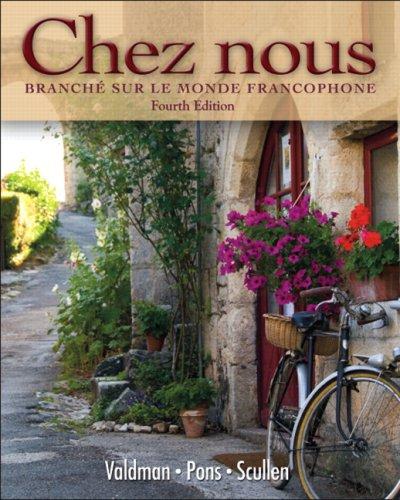 Chez Nous: Branche Sur le Monde Francophone 9780135033678