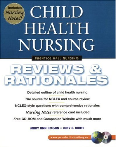 Child Health Nursing: Reviews & Rationales [With CDROM] 9780130304520