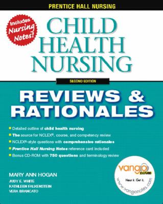 Child Health Nursing: Reviews & Rationales [With CDROM] 9780132437110