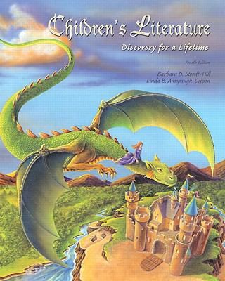 Children's Literature: Discovery for a Lifetime Value Package (Includes Database of Children's Literature) 9780137155781