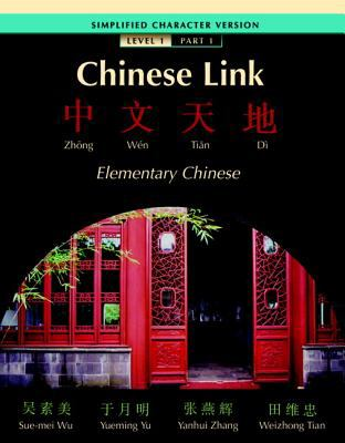 Chinese Link Simplified Level 1/Part 1 9780131564428
