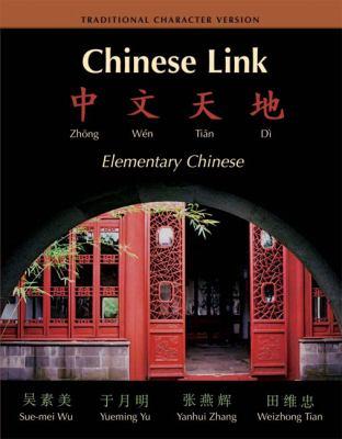 Chinese Link: Zhongwen Tiandi 9780131930339