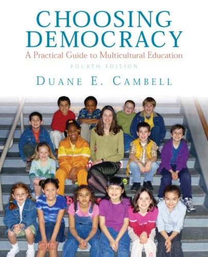 Choosing Democracy: A Practical Guide to Multicultural Education 9780135034811