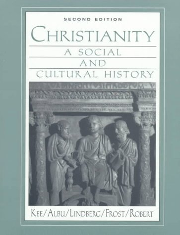 Christianity: A Social and Cultural History 9780135780718