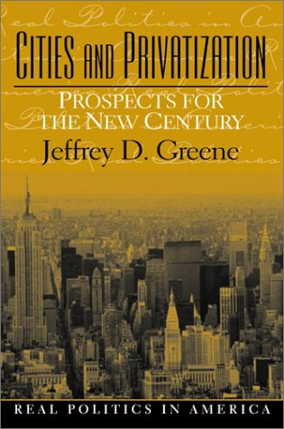 Cities and Privatization: Prospects for the New Century 9780130294425