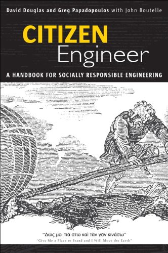 Citizen Engineer: A Handbook for Socially Responsible Engineering 9780137143924