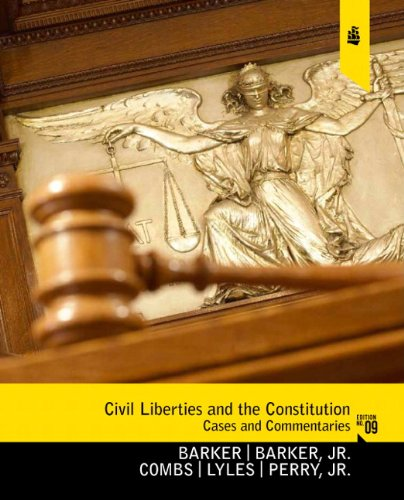 Civil Liberties and the Constitution: Cases and Commentaries 9780130922687