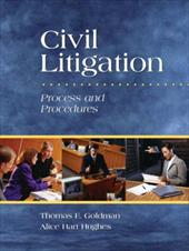 Civil Litigation: Process and Procedures [With DVD]