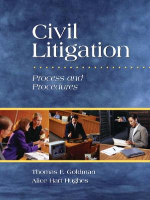 Civil Litigation: Process and Procedures [With DVD] 9780131598676