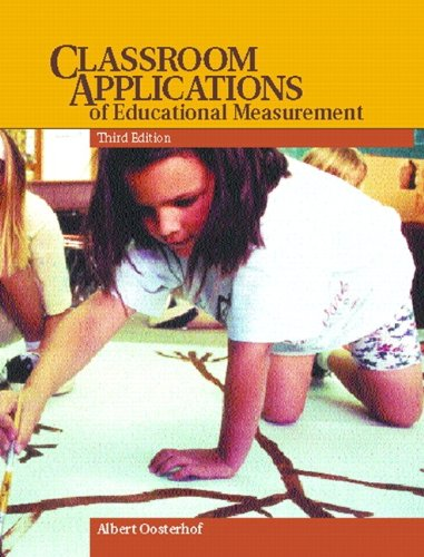 Classroom Applications of Educational Measurement 9780135203880