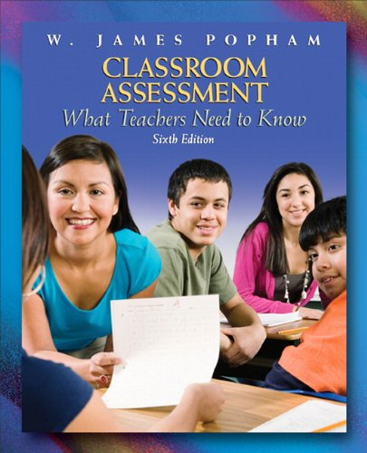 Modern Classroom Assessment Book ~ Classroom assessment by w james popham reviews