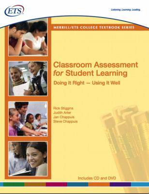 Classroom Assessment for Student Learning: Doing It Right--Using It Well [With CDROM] 9780135134160