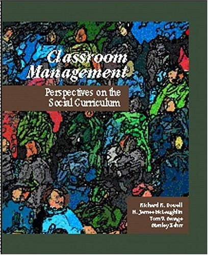 Classroom Management: Perspectives on the Social Curriculum 9780134609089