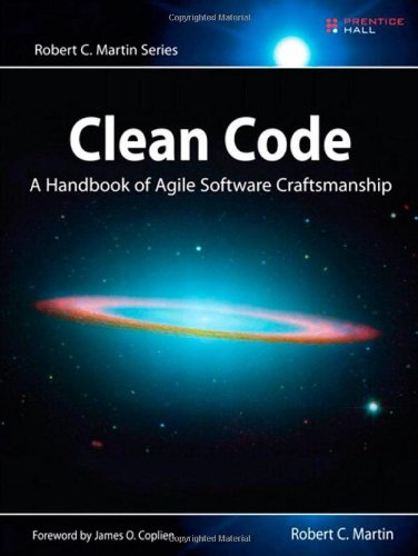 Clean Code: A Handbook of Agile Software Craftsmanship 9780132350884