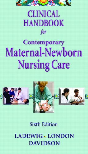 Clinical Handbook for Contemporary Maternal -Newborn Nursing 9780131703926