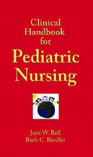 Clinical Handbook for Pediatric Nursing 9780131133167