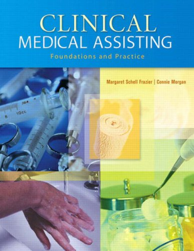 Clinical Medical Assisting: Foundations and Practice [With CDROM] 9780130893376