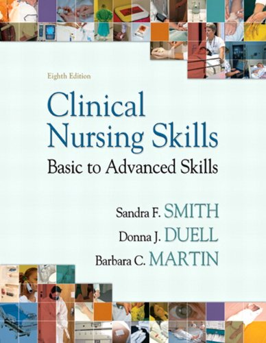 Clinical Nursing Skills: Basic to Advanced Skills 9780135114735