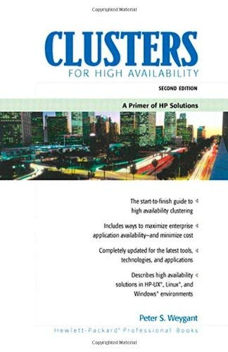 Clusters for High Availability: A Primer of HP Solutions 9780130893550