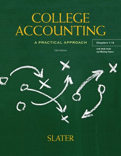 College Accounting, Chapters 1-12: A Practical Approach [With Study Guide] 9780132772174