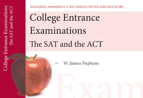College Entrance Examinations: The SAT and the ACT 9780132735001