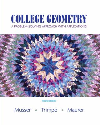 College Geometry: A Problem Solving Approach with Applications 9780131879690