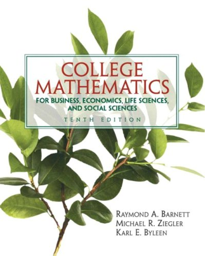 College Mathematics for Business, Economics, Life Sciences and Social Sciences 9780131432093