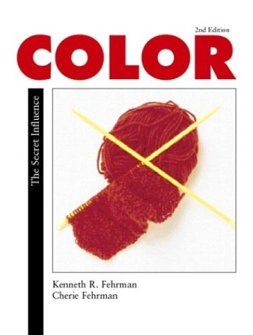 Color: The Secret Influence 9780130358592