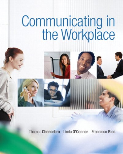 Communicating in the Workplace 9780136136910