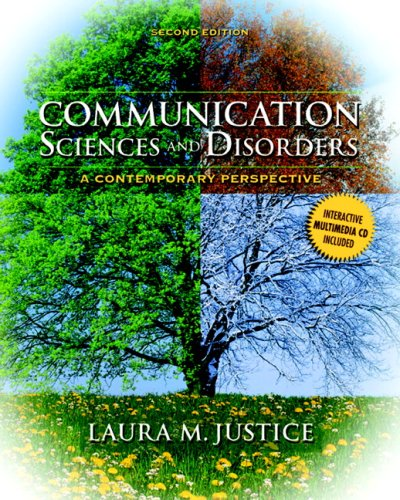 Communication Sciences and Disorders: A Contemporary Perspective [With CDROM] 9780135022801