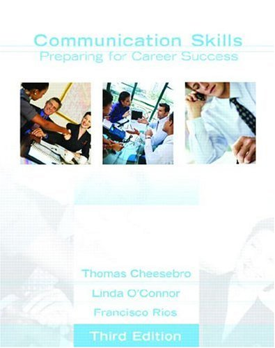Communication Skills: Preparing for Career Success 9780132327961