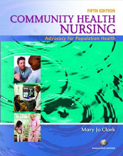 Community Health Nursing: Advocacy for Population Health