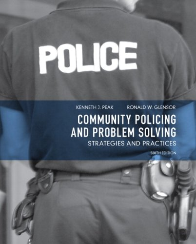 community and problem solving Problem solving for the community police officer and citizen course manual.