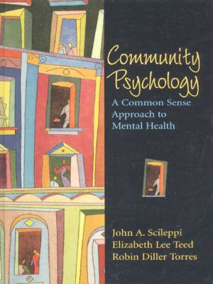 Community Psychology: A Common Sense Approach to Mental Health