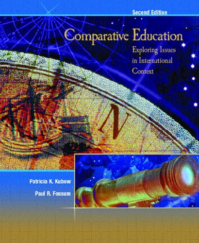 Comparative Education: Exploring Issues in International Context 9780131719804