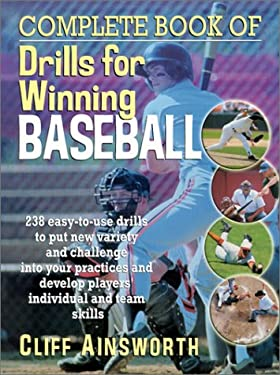 Complete Book of Drills for Winning Baseball 9780130425805