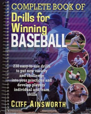 Complete Book of Drills for Winning Baseball 9780130895752
