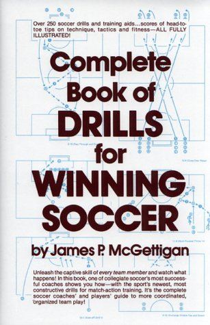 Complete Book of Drills for Winning Soccer 9780131563568