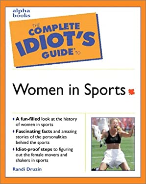 Complete Idiot's Guide to Women in Sports: 4 9780130899408