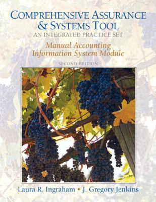 Comprehensive Assurance & Systems Tool: An Integrated Practice Set [With Source Documents] 9780132146579
